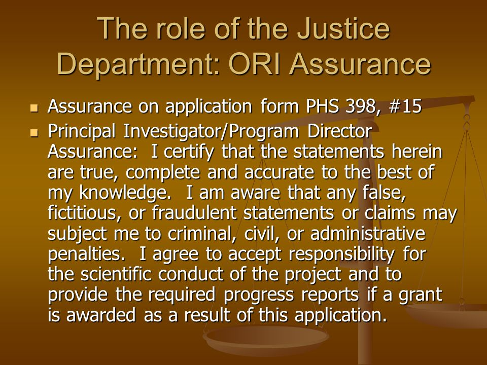The role of the Justice Department: ORI Assurance