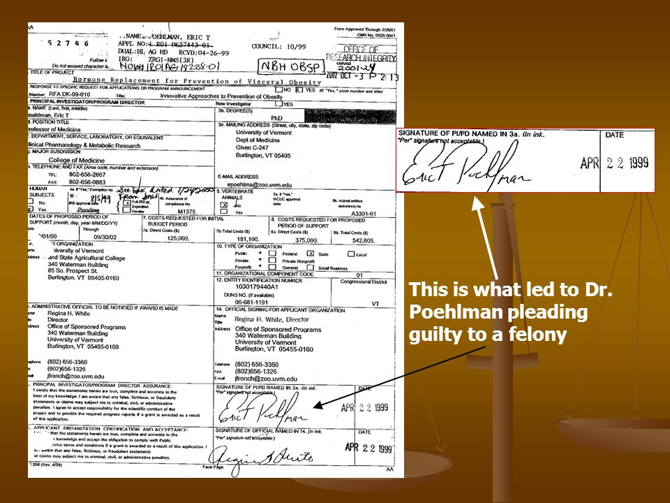 This is what led to Dr. Poehlman pleading guilty to a felony