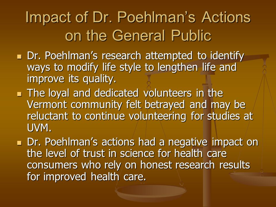 Impact of Dr. Poehlman's Actions on the General Public