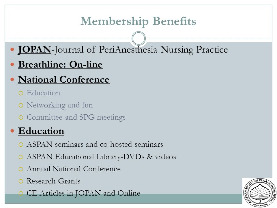 Membership Benefits JOPAN-Journal of PeriAnesthesia Nursing Practice