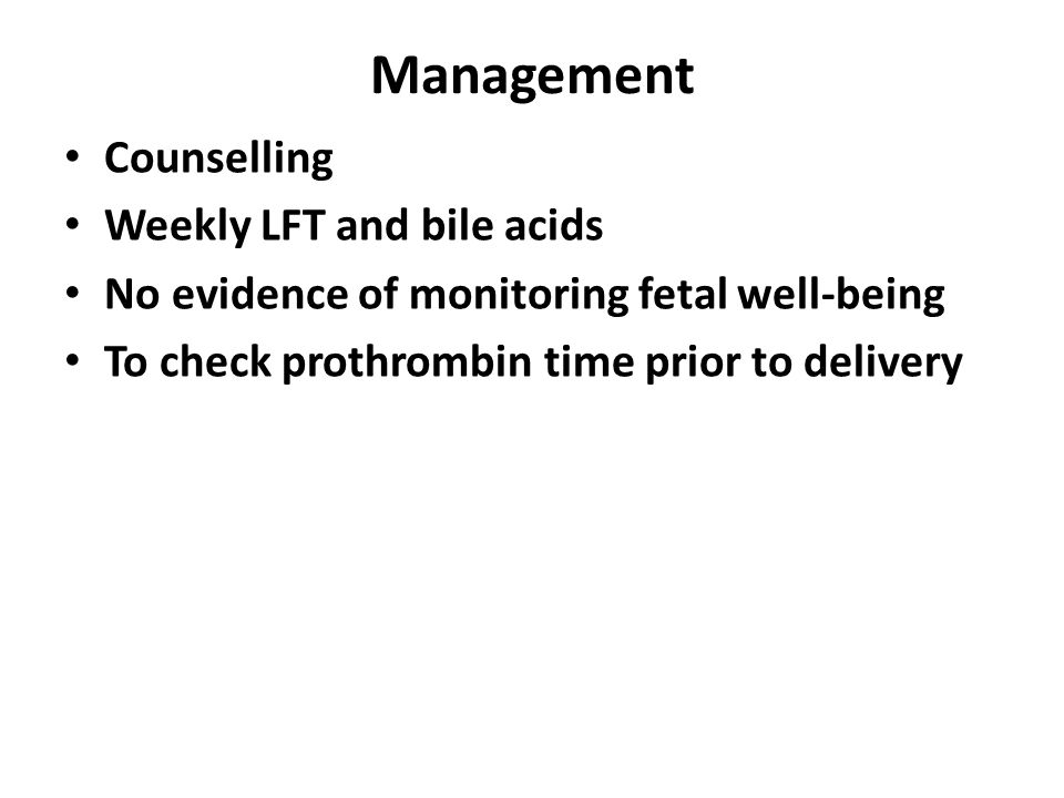 Management Counselling Weekly LFT and bile acids