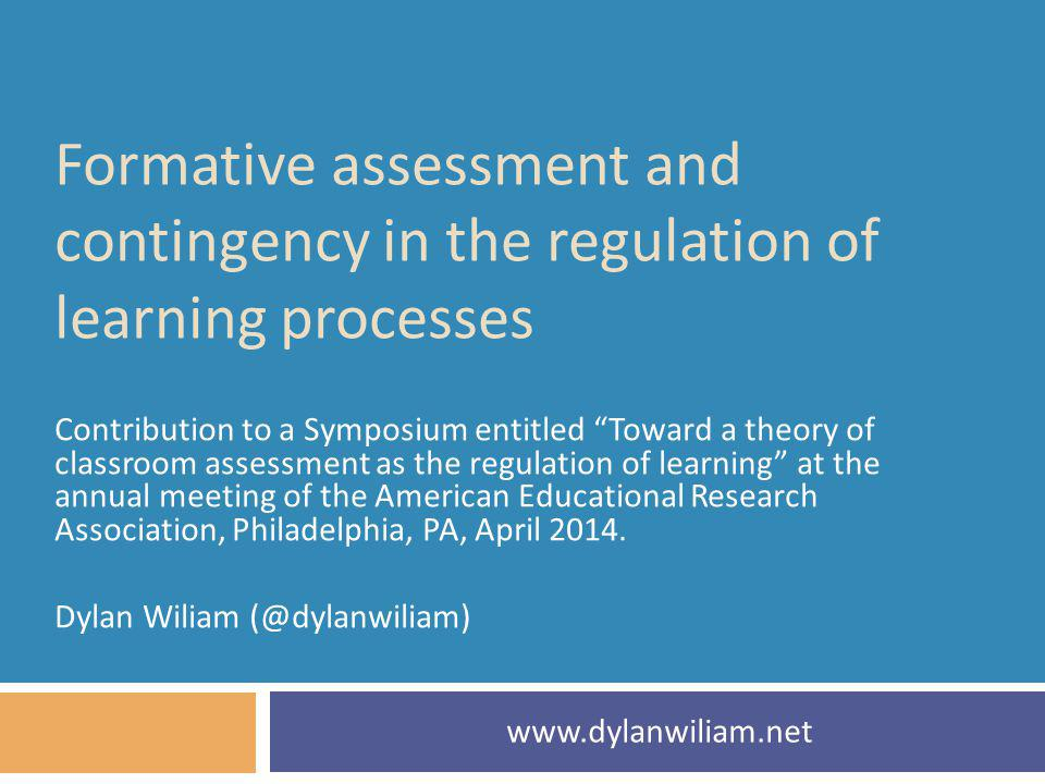 Formative assessment and contingency in the regulation of learning processes