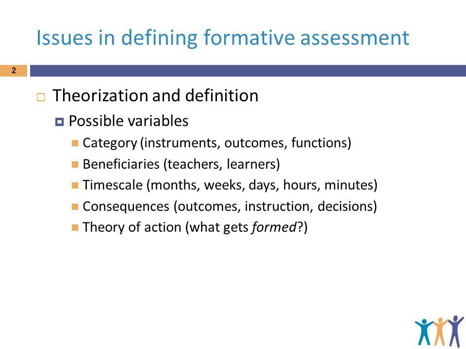 Issues in defining formative assessment