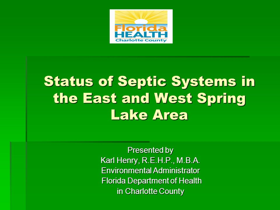 Status of Septic Systems in the East and West Spring Lake Area