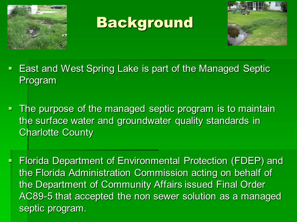 Background East and West Spring Lake is part of the Managed Septic Program.