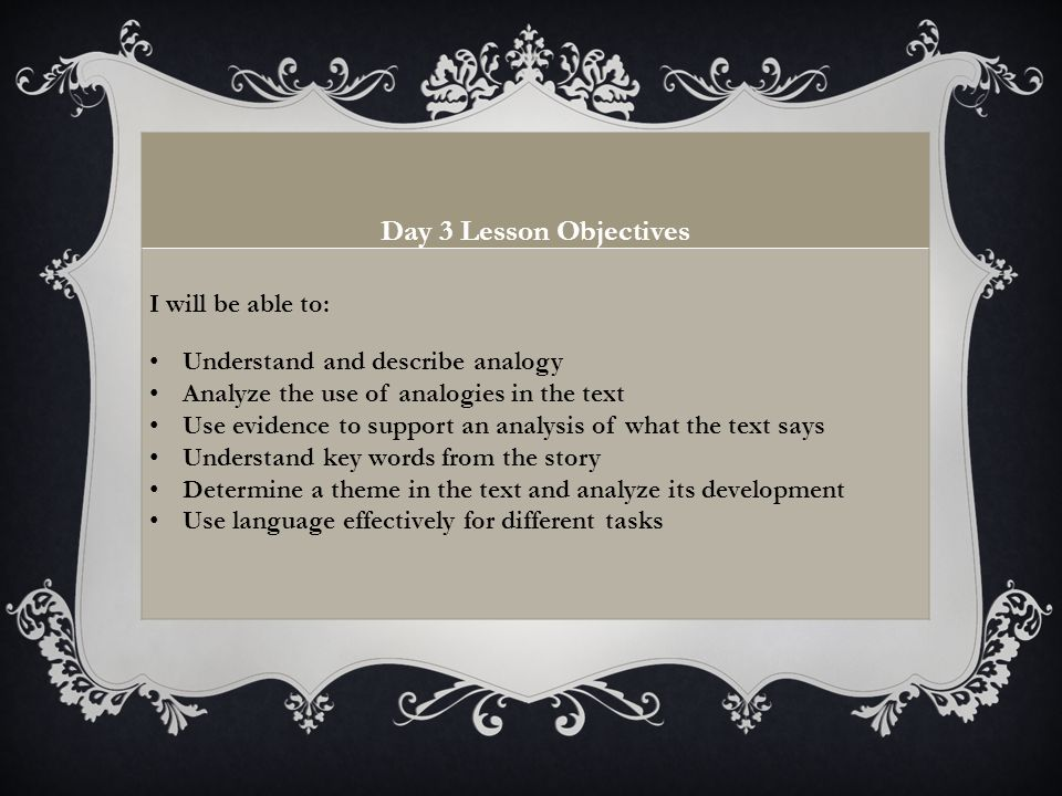 Day 3 Lesson Objectives I will be able to: