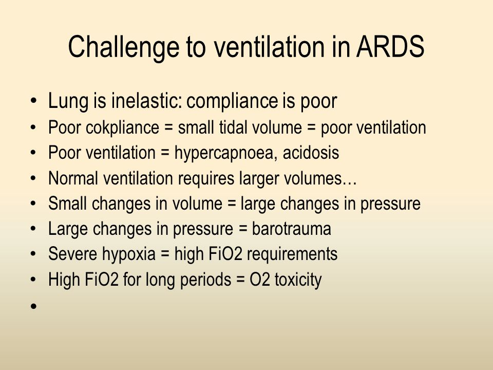 Challenge to ventilation in ARDS