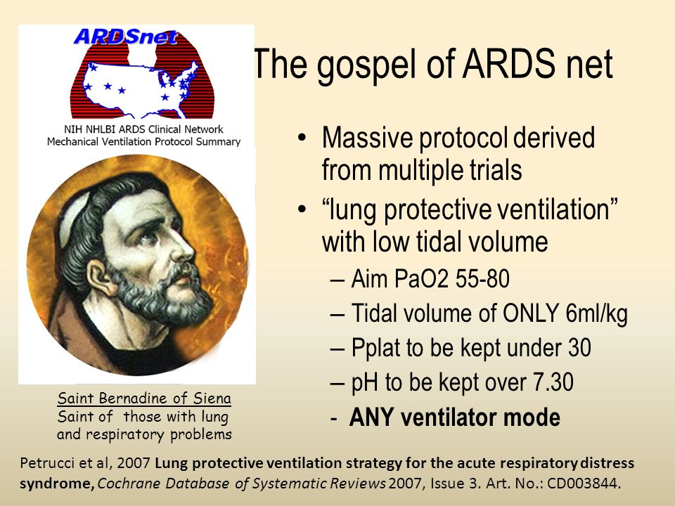 The gospel of ARDS net Massive protocol derived from multiple trials