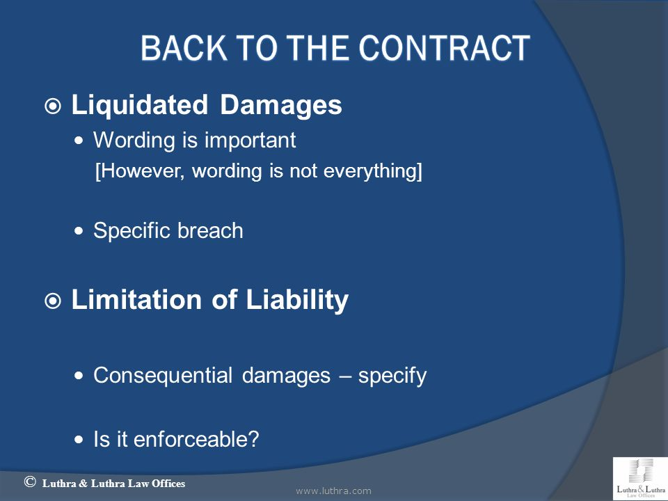 BACK TO THE CONTRACT Liquidated Damages Limitation of Liability