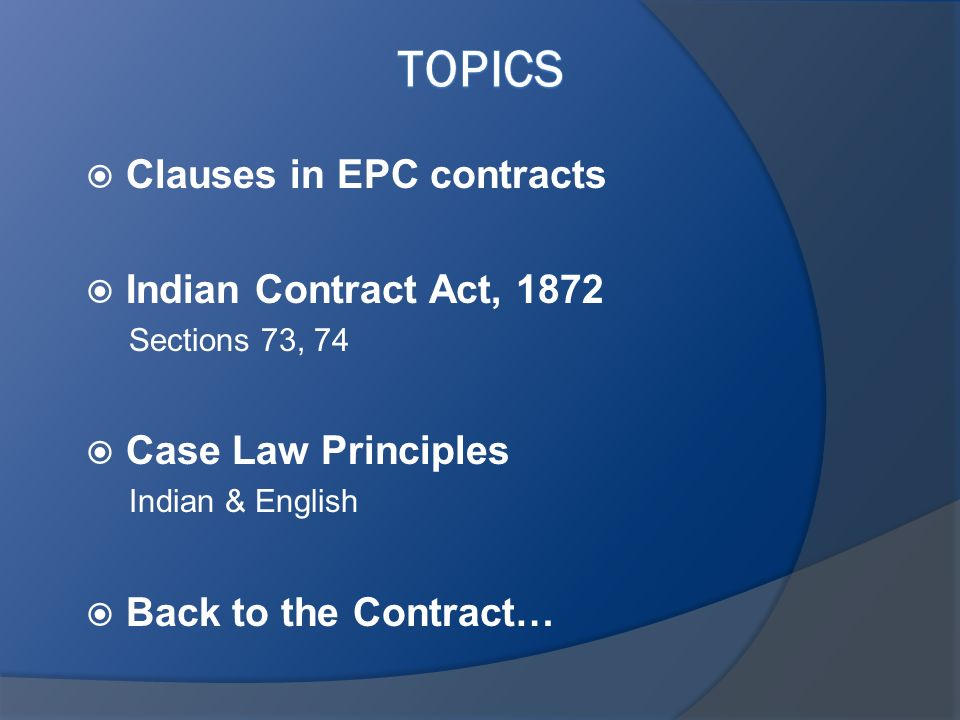 Topics Clauses in EPC contracts Indian Contract Act, 1872