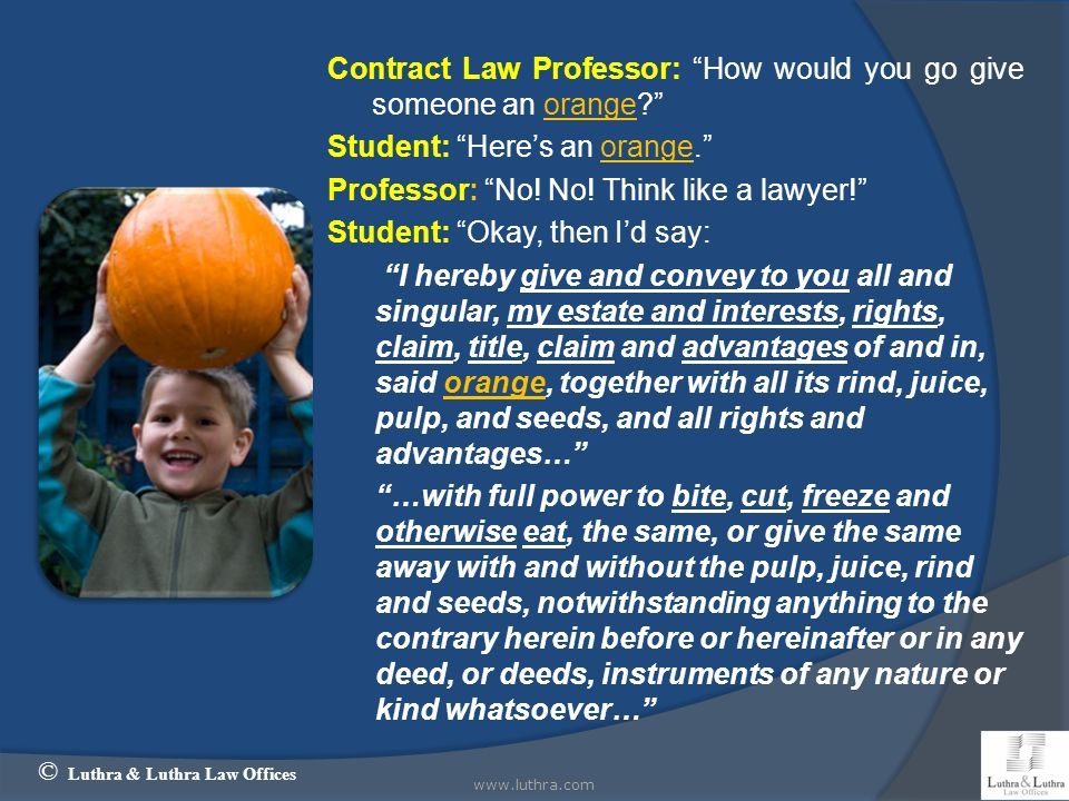 Contract Law Professor: How would you go give someone an orange