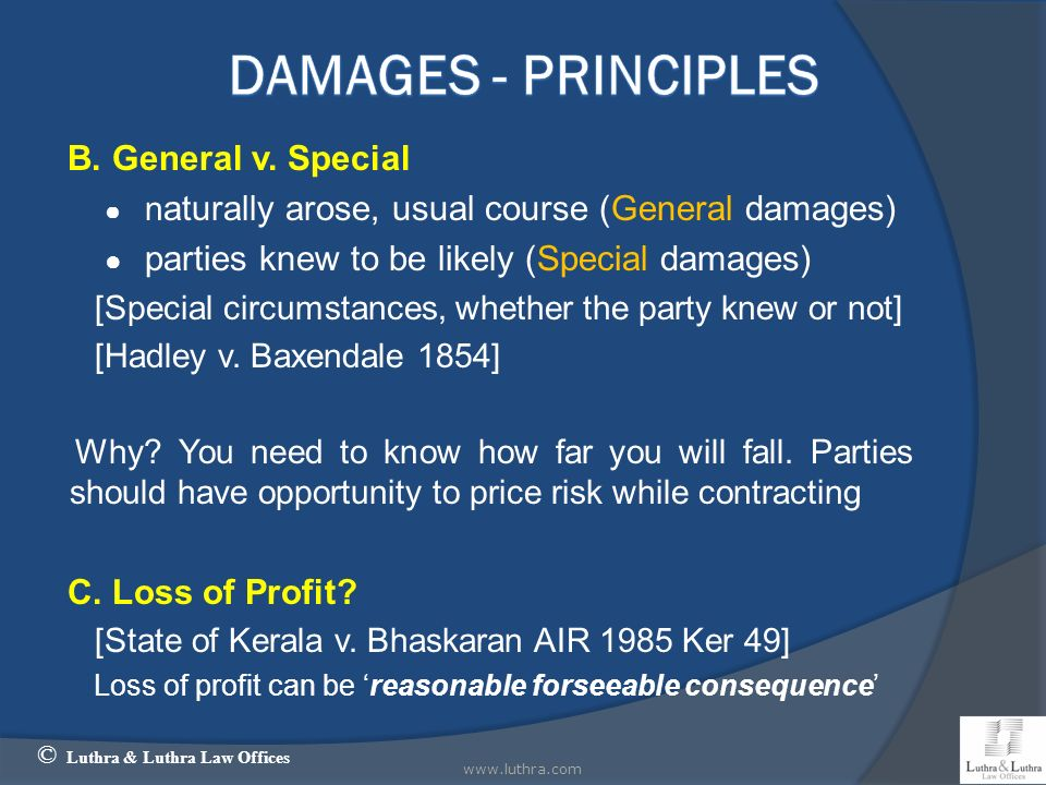 Damages - Principles B. General v. Special