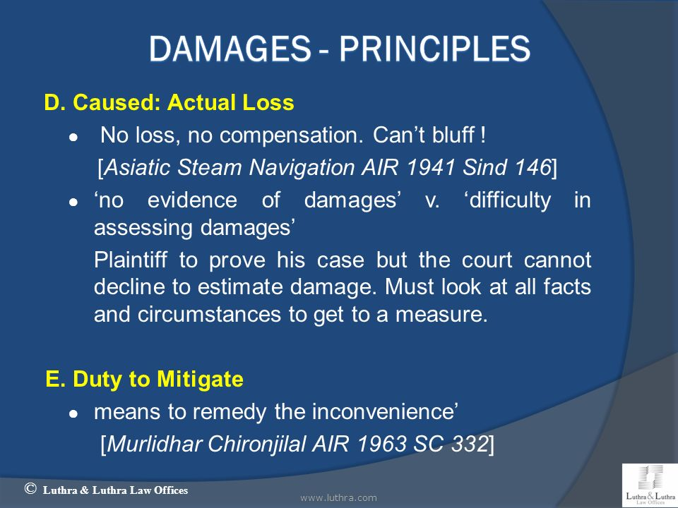 Damages - Principles D. Caused: Actual Loss