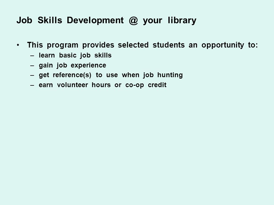 Job Skills Development @ your library