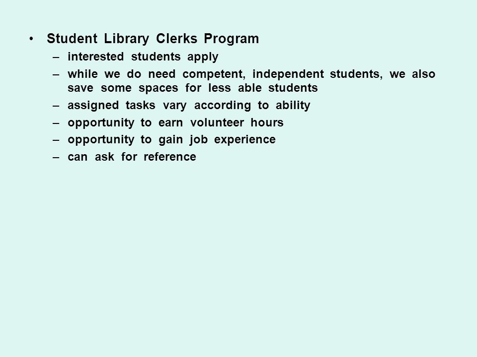 Student Library Clerks Program