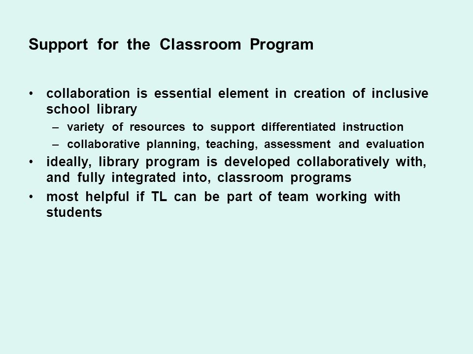Support for the Classroom Program