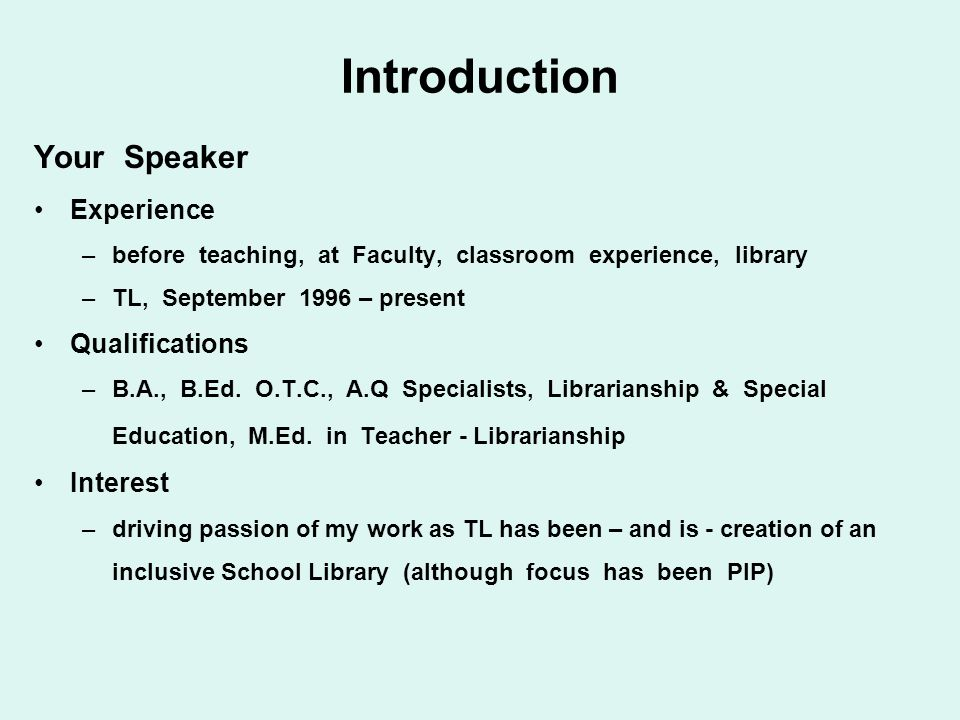 Introduction Your Speaker Experience Qualifications Interest