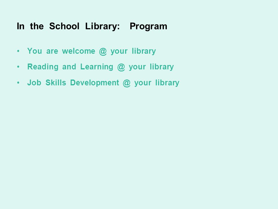 In the School Library: Program