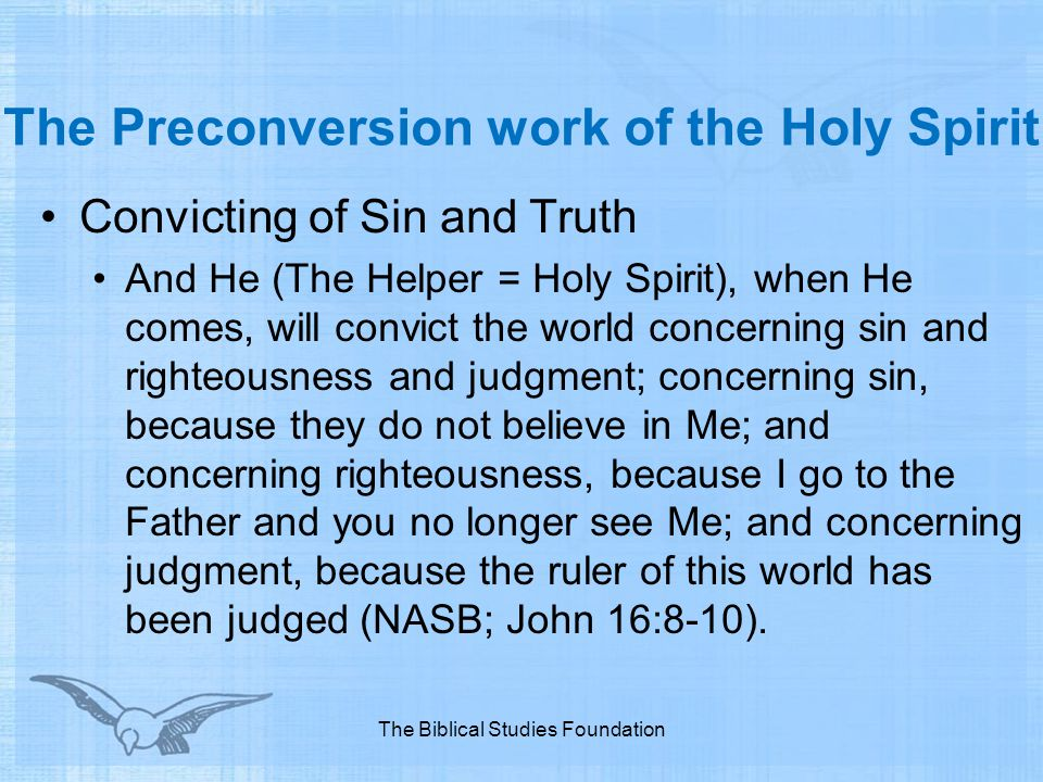 The Preconversion work of the Holy Spirit