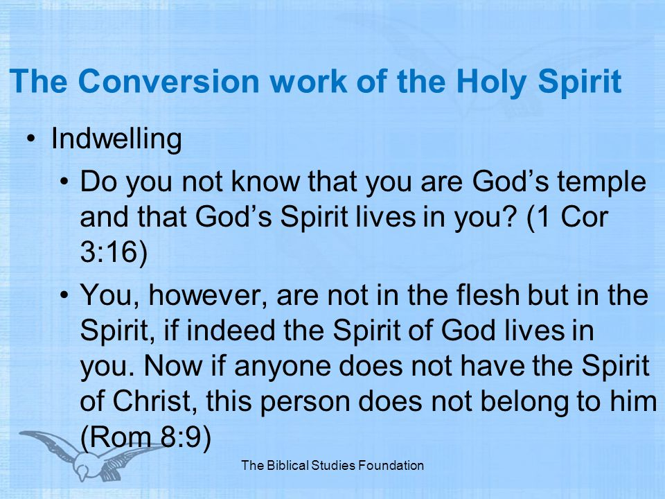 The Conversion work of the Holy Spirit