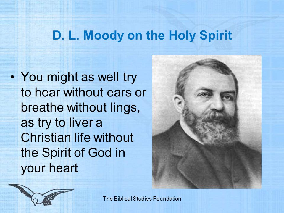 D. L. Moody on the Holy Spirit
