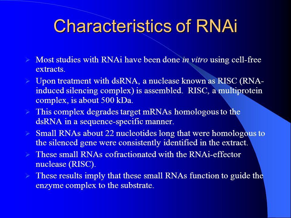 Characteristics of RNAi