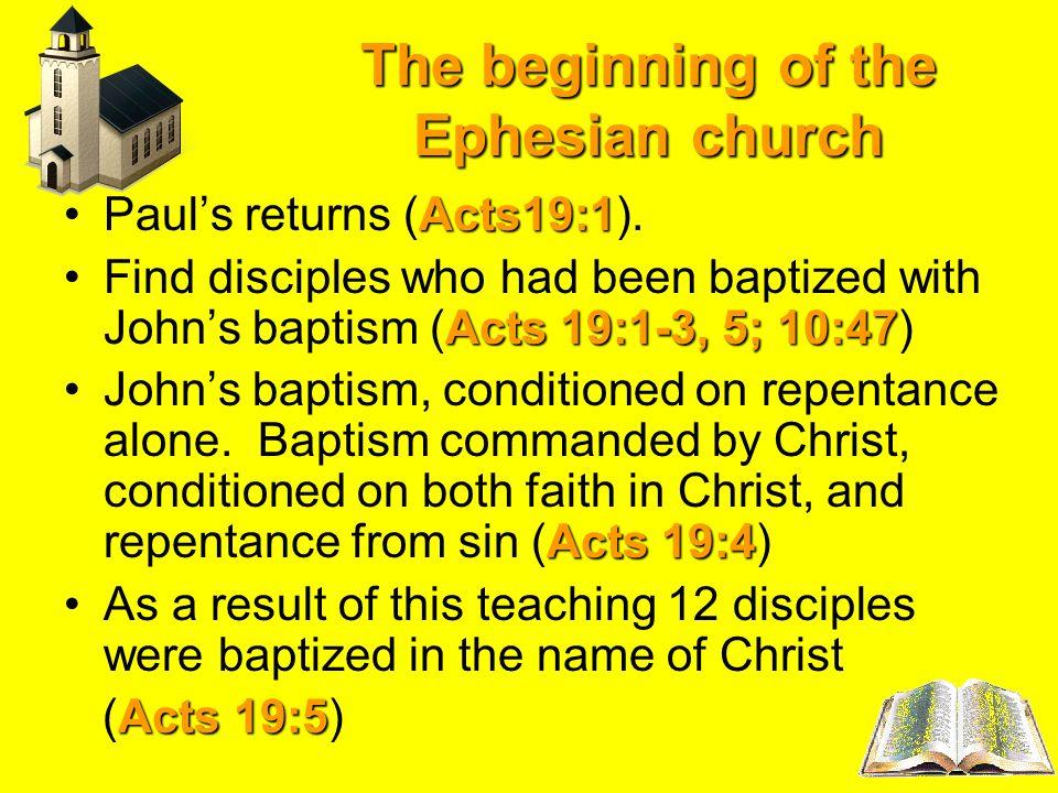 The beginning of the Ephesian church