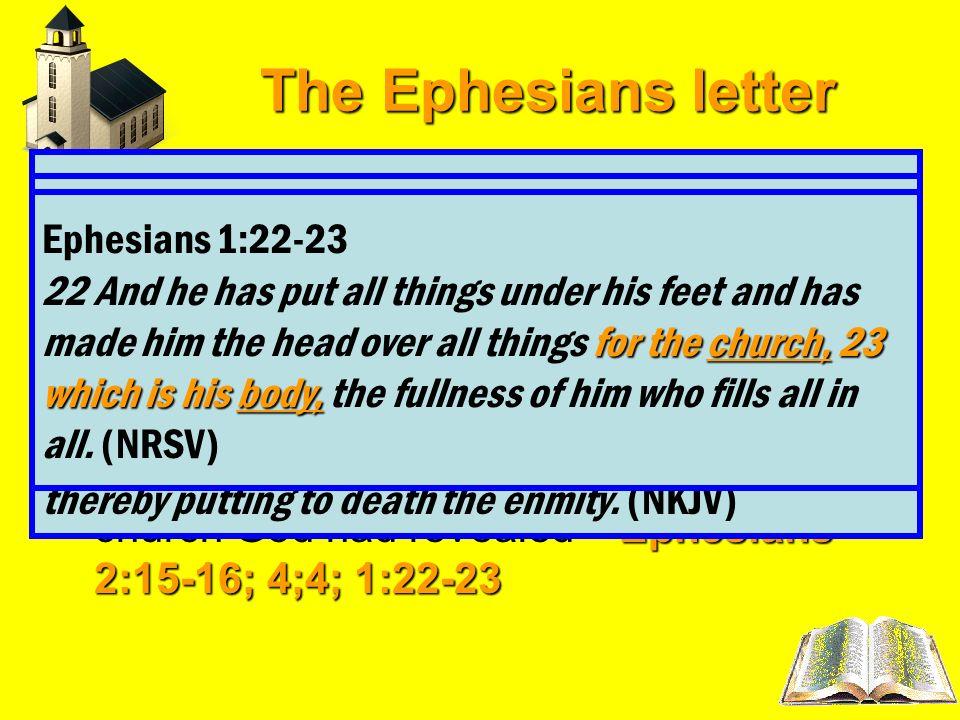The Ephesians letter Ephesians 2:15-16