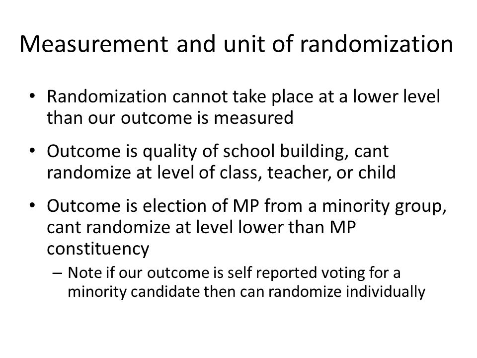 Measurement and unit of randomization