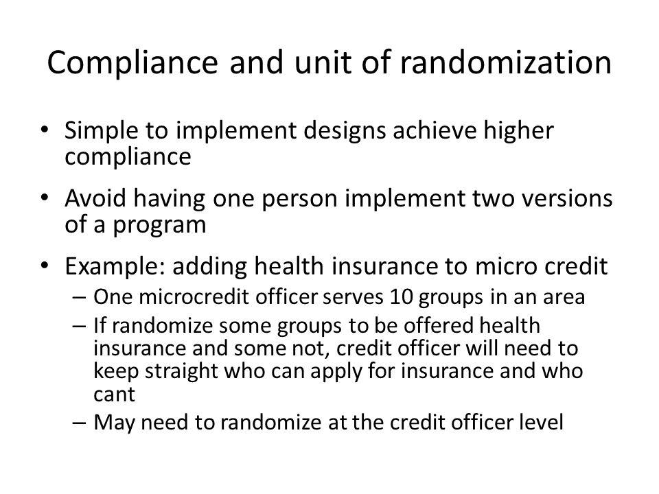 Compliance and unit of randomization