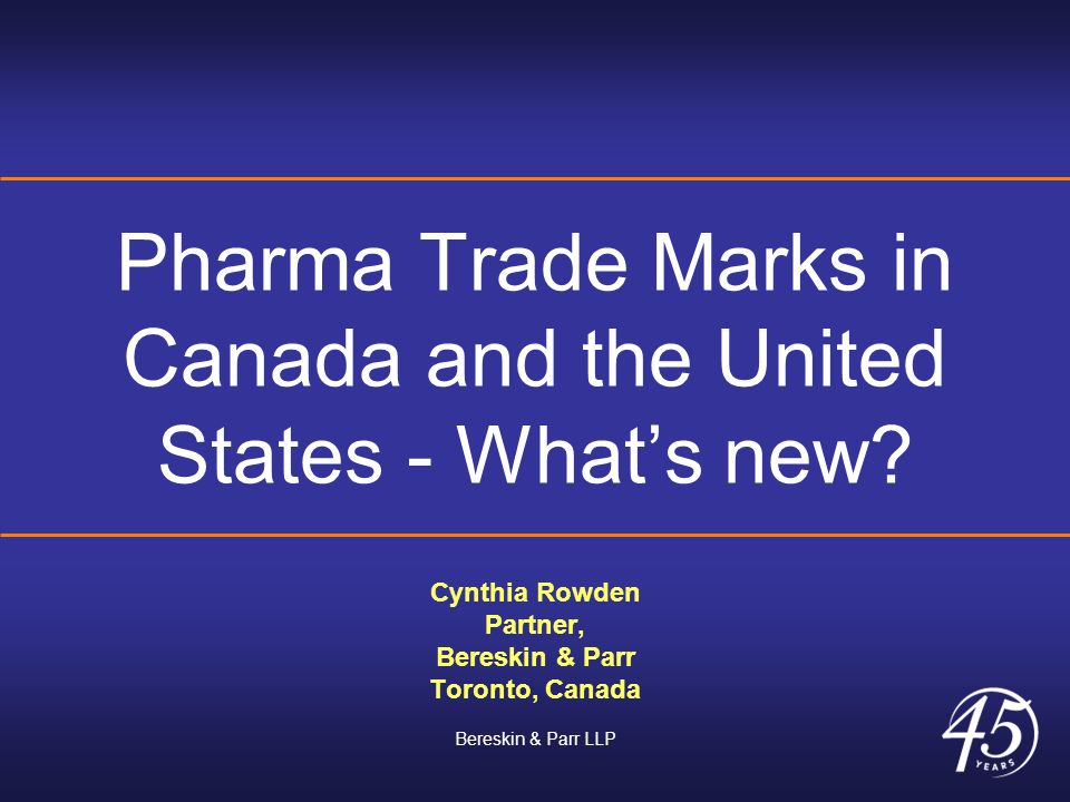 Pharma Trade Marks in Canada and the United States - What's new