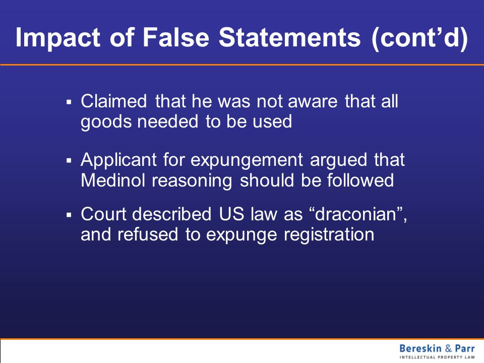 Impact of False Statements (cont'd)