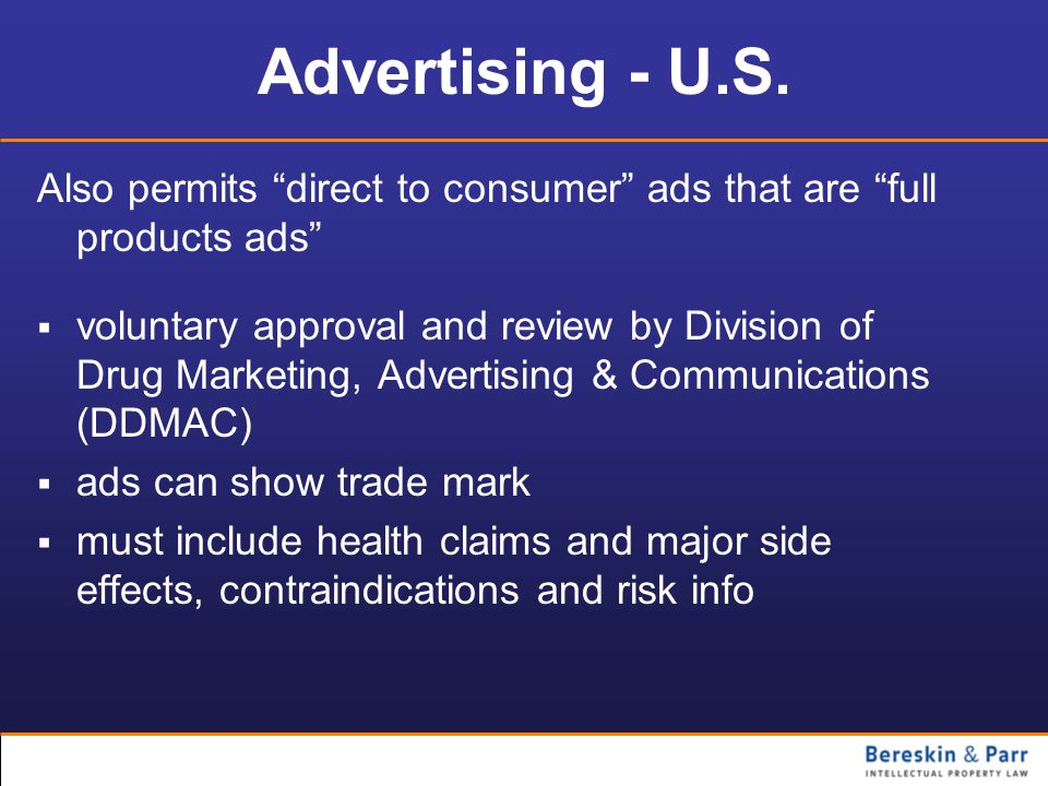 Advertising - U.S. Also permits direct to consumer ads that are full products ads