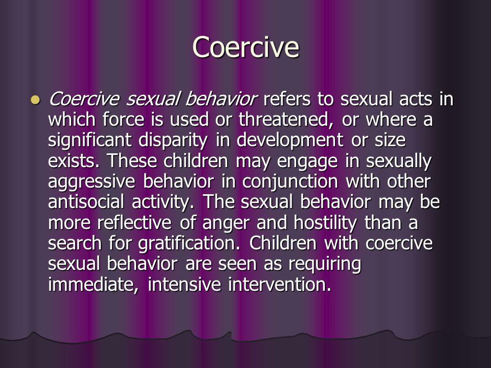Coercive