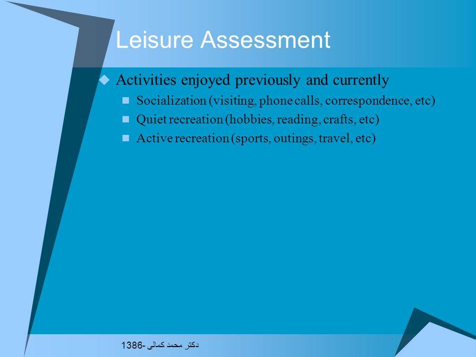 Leisure Assessment Activities enjoyed previously and currently