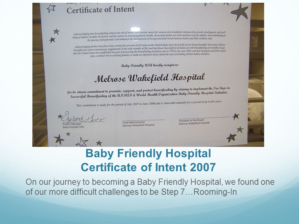 Baby Friendly Hospital Certificate of Intent 2007