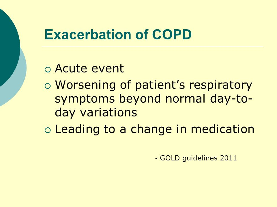Exacerbation of COPD Acute event