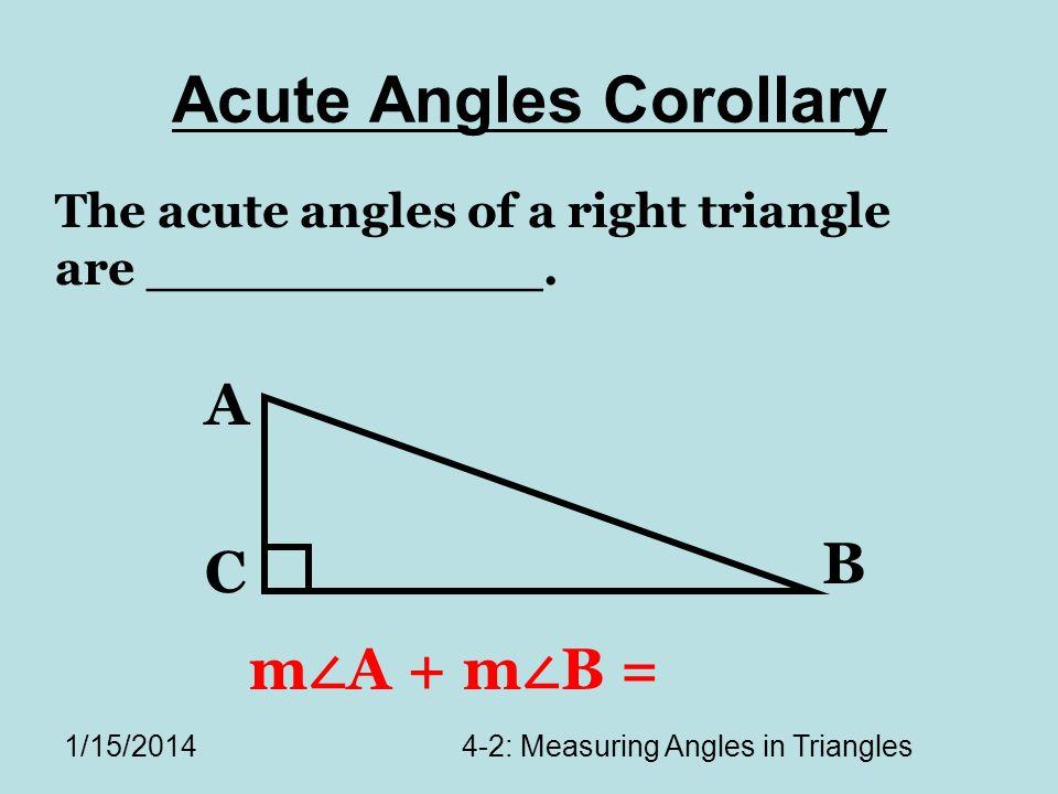 Acute Angles Corollary