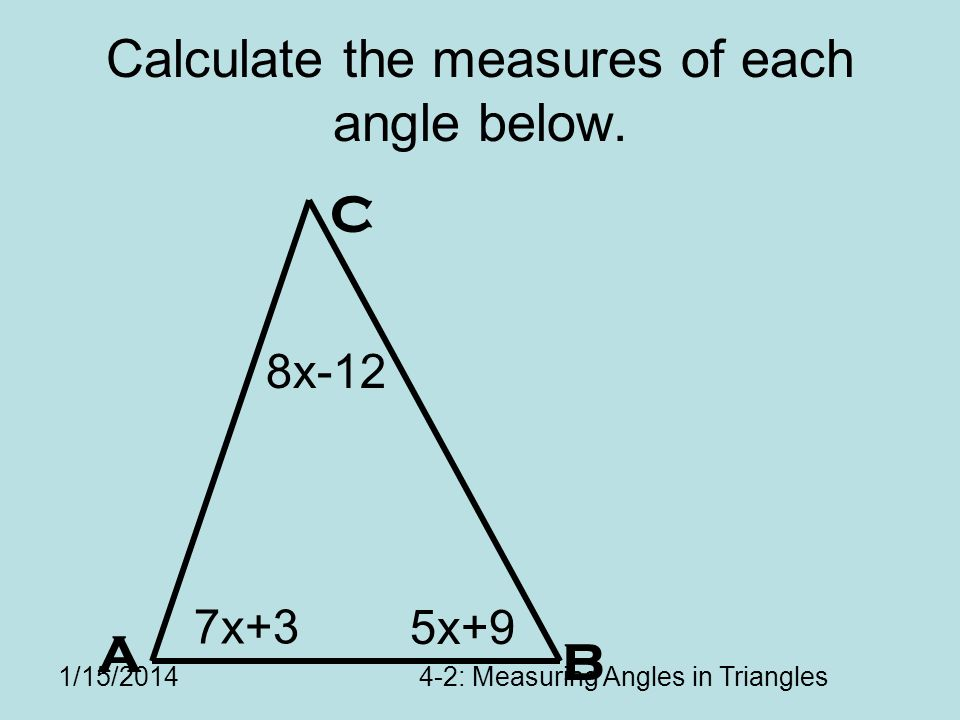 Calculate the measures of each angle below.