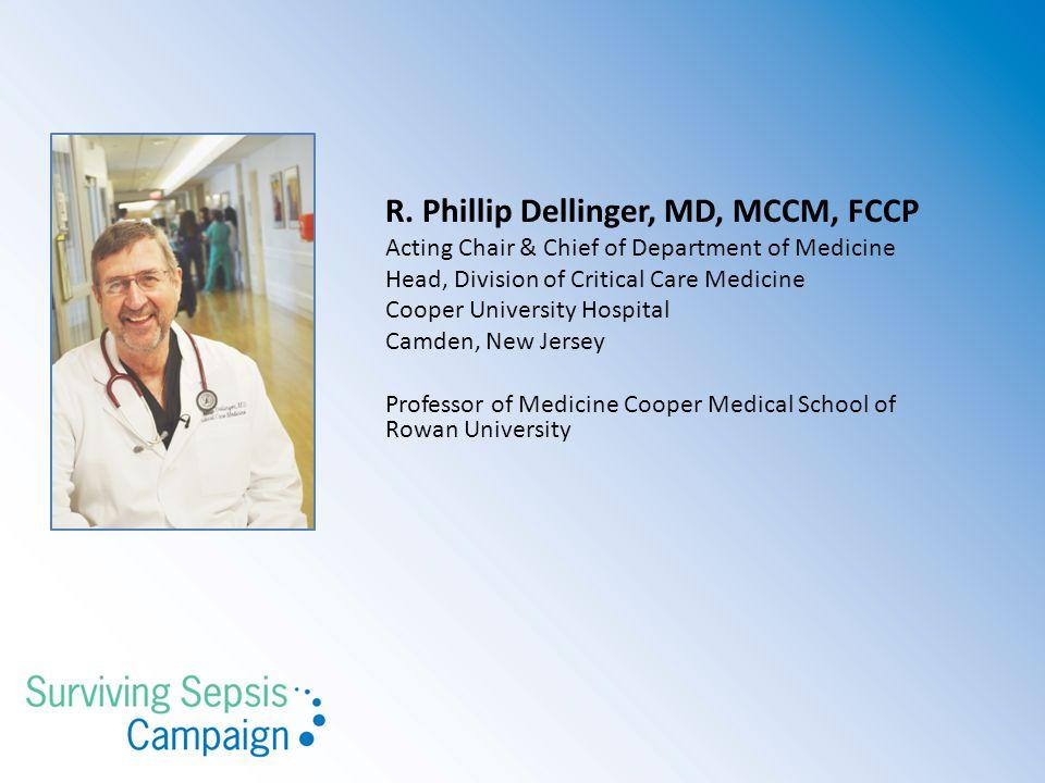 R. Phillip Dellinger, MD, MCCM, FCCP