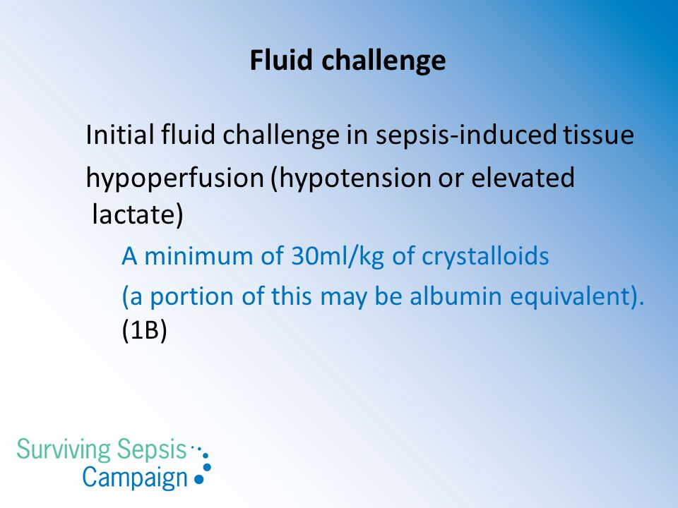 Fluid challenge Initial fluid challenge in sepsis-induced tissue