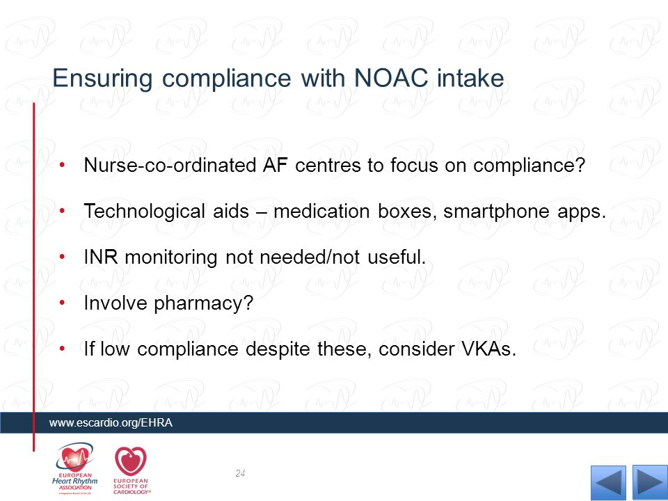 Ensuring compliance with NOAC intake