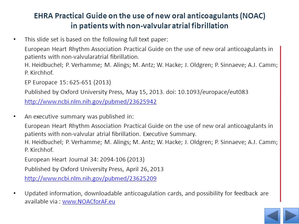 EHRA Practical Guide on the use of new oral anticoagulants (NOAC) in patients with non-valvular atrial fibrillation