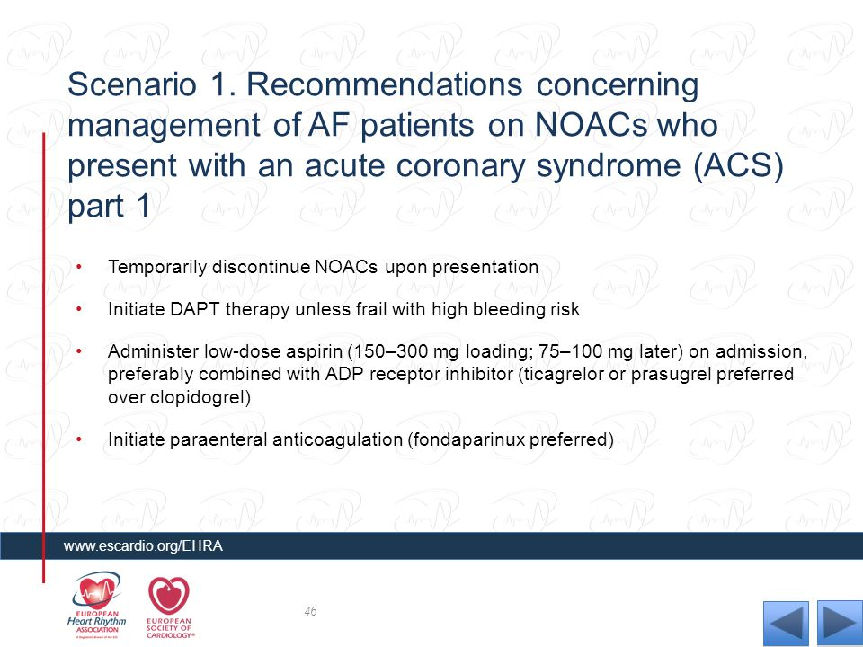 Scenario 1. Recommendations concerning management of AF patients on NOACs who present with an acute coronary syndrome (ACS) part 1