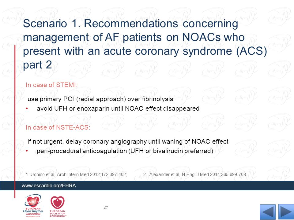 Scenario 1. Recommendations concerning management of AF patients on NOACs who present with an acute coronary syndrome (ACS) part 2