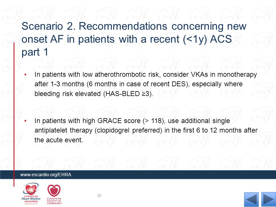 Scenario 2. Recommendations concerning new onset AF in patients with a recent (<1y) ACS part 1