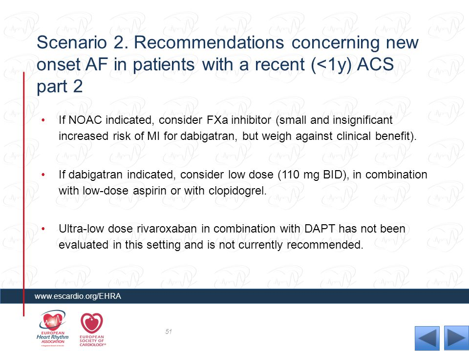 Scenario 2. Recommendations concerning new onset AF in patients with a recent (<1y) ACS part 2