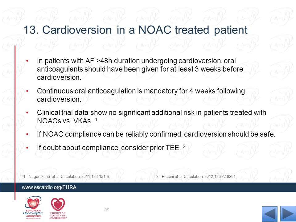 13. Cardioversion in a NOAC treated patient