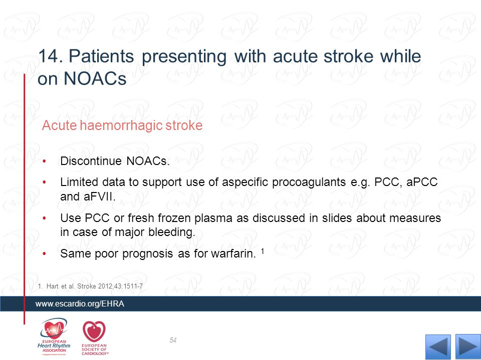 14. Patients presenting with acute stroke while on NOACs