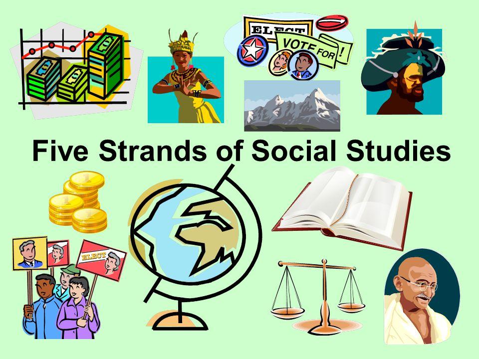Five Strands of Social Studies